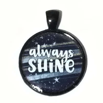 Always Shine Quote Black Pendant with Cord Necklace