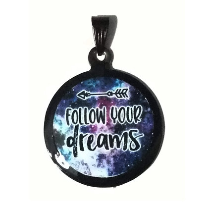 Follow Your Dreams Quote Necklace Black Pendant with Chain