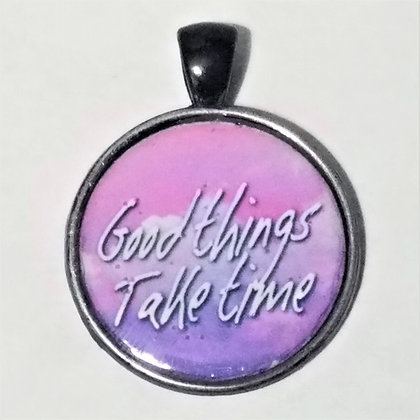 Good Things Take Time Quote Pendant with Black Cord Necklace