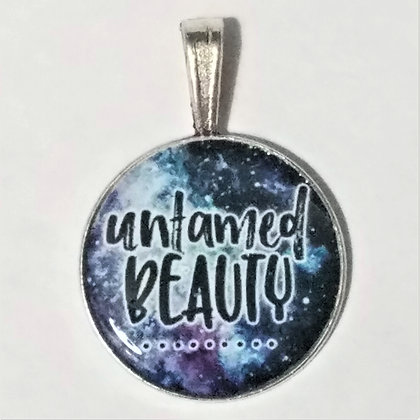 Untamed Beauty Quote Necklace Pendant with Chain