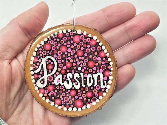 Handpainted Red Pink Passion Quote Word Wooden Ornament