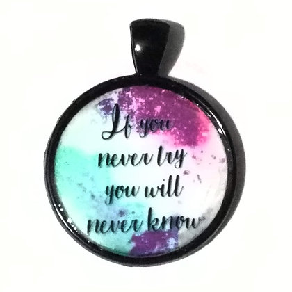 Try Never Know Quote Black Pendant with Cord Necklace