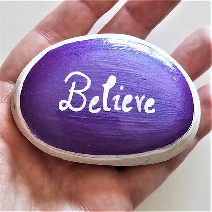 Handpainted Purple Colorshift Believe Quote Alaskan White Stone