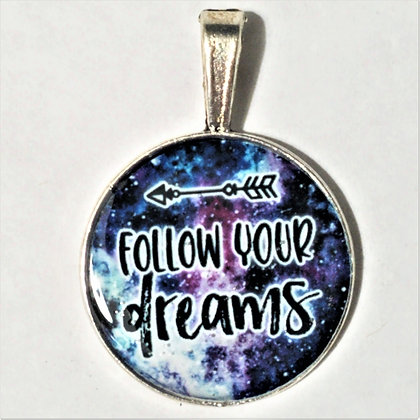 Follow Your Dreams Quote Necklace Pendant with Chain