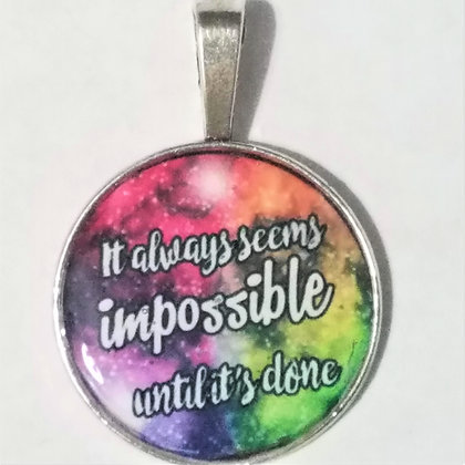 Seems Impossible Quote Necklace Pendant with Chain