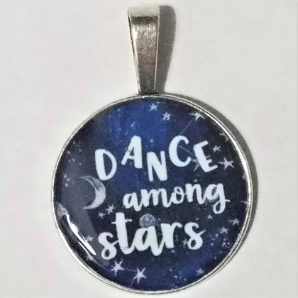 Dance Among The Stars Quote Necklace Pendant with Chain