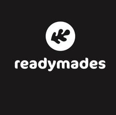 READYMADES