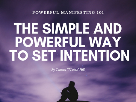 The Simple And Powerful Way To Set Intention