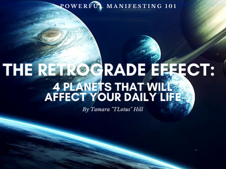 The Retrograde Effect: 4 Planets That Will Affect Your Daily Life