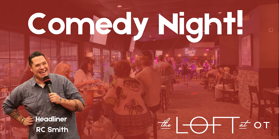 Comedy Night at the Loft