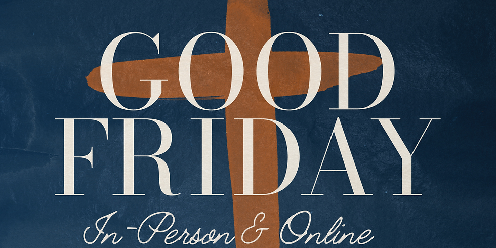 OVV Good Friday Service In-Person and Online