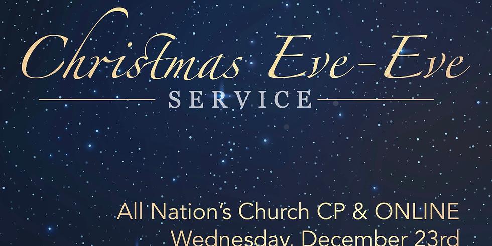 Christmas Eve-Eve - 6pm
