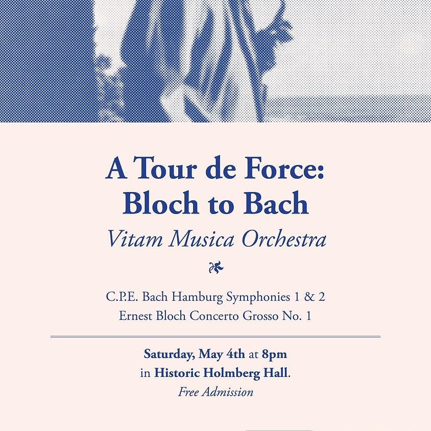 A Tour de Force: Bloch to Bach