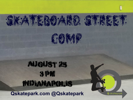 Q Skateboard Street Comp 8/25