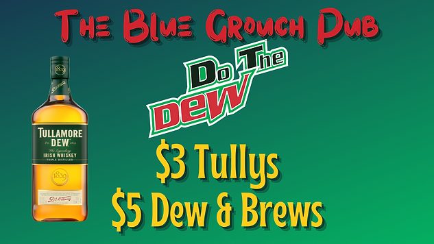 The Blue Grouch Pub Dew Special.png