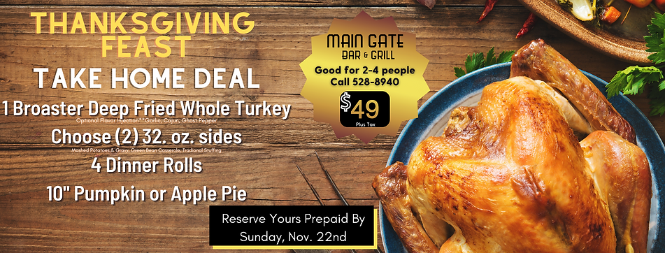 Copy of Main Gate Thanksgiving deal.png