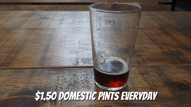 $1.50 domestic Pints Everyday (1).png