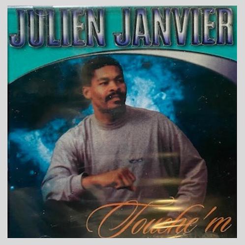 Julien Janvier- Touche'm Seye