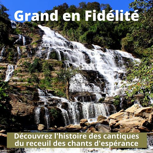 Grand en Fidelite