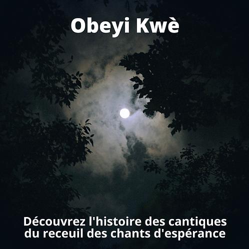 Obeyi Kwe