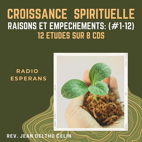 Croissance Spirituelle ( Raisons et Empêchements)