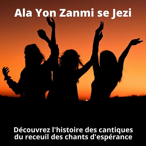 Ala Yon Zanmi Se Jezi