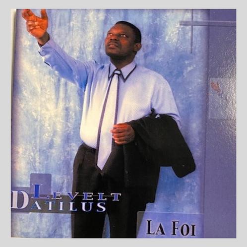 Levelt Datilus - La Foi