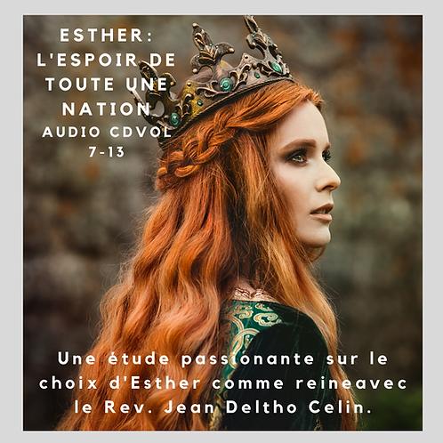 Esther: L'Espoir de Toute une Nation (7CDs)