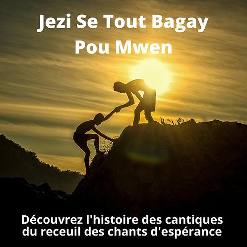 Jezi Se Tout Bagay Pou Mwen