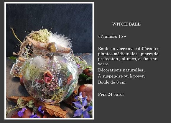 Witch ball numéro 15