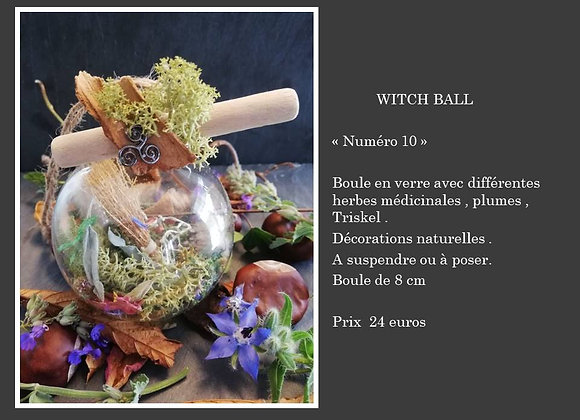 Witch ball  numéro 10
