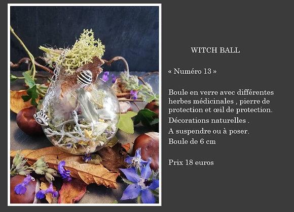 Witch ball numéro 13