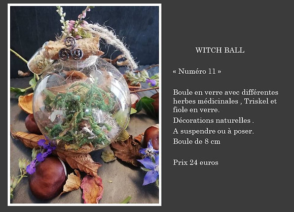 Witch ball numéro 11
