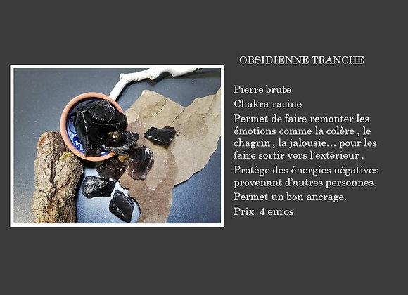 Obsidienne tranche pierre brute