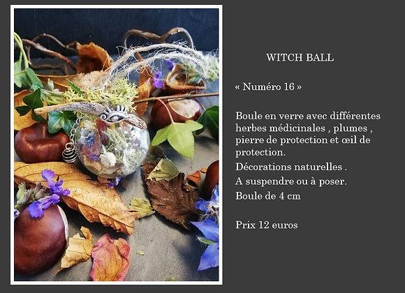 Witch ball numéro 16