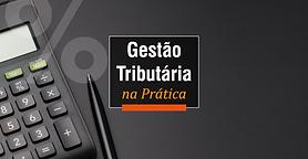 Gestao-Tributaria-na-Pratica_slide-site.