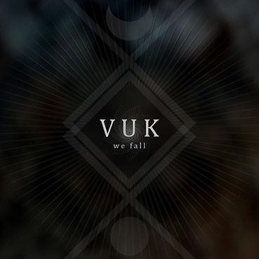VUK - We Fall