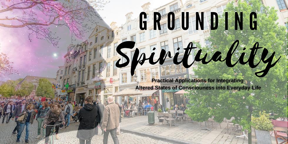 Grounding Spirituality