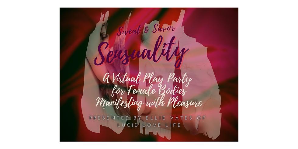 Sweat & Savor Sensuality