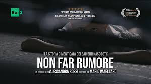 "Docufilm ""Non far rumore"""