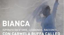 Rappresentazione teatrale BIANCA