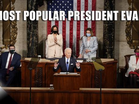 Most Popular President Ever