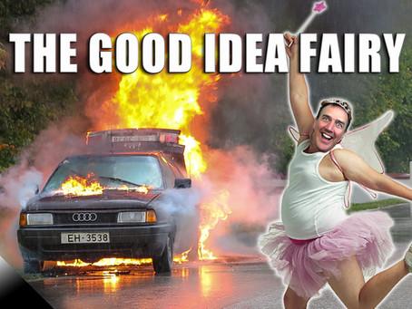 The Good Idea Fairy
