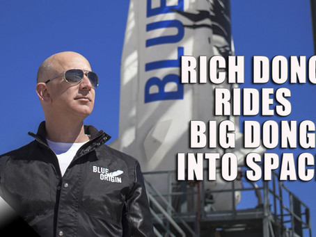 Rich Dong Rides Big Dong Into Space