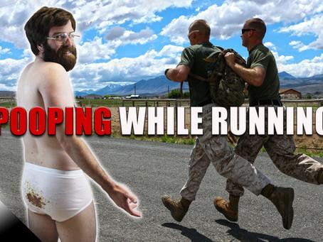 Pooping While Running