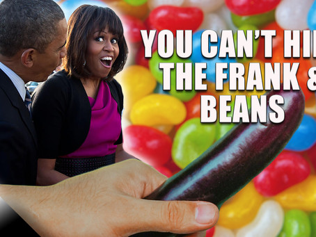 You Can't Hide the Frank and Beans