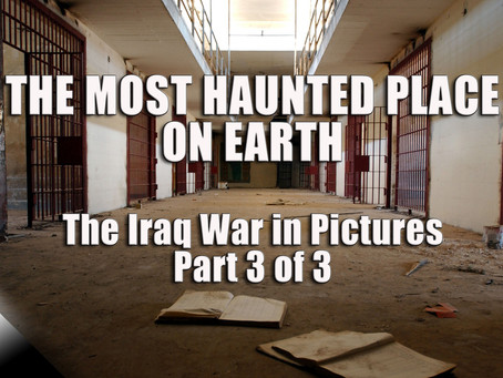 The Most Haunted Place on Earth