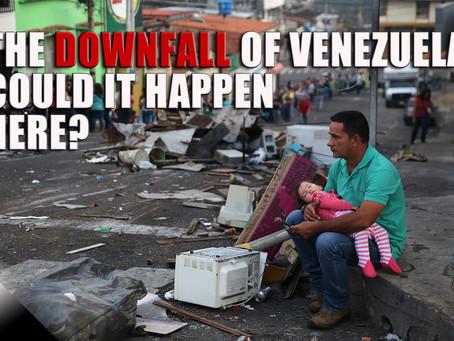 Venezuela: Could It Happen Here?