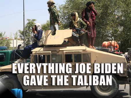 Everything Joe Biden Gave to the Taliban