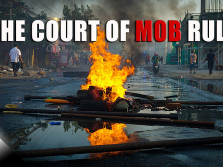 The Court of Mob Rule